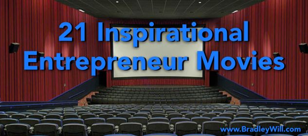 21 Inspirational Entrepreneur Movies (UPDATED for 2015)