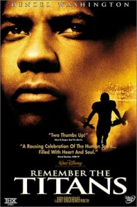 remember the titans1229642708 198x300 21 Inspirational Entrepreneur Movies